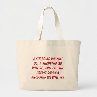 Ein Einkaufen gehen wir, ein Einkaufen, das wir ge Tasche