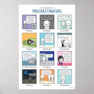 Ein Feld-Führer zum Procrastinators-Plakat Poster