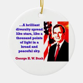 Ein glänzendes Diversity - George H W Bush Keramik Ornament