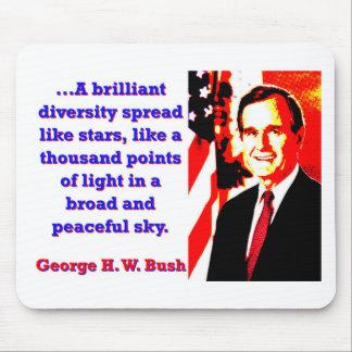 Ein glänzendes Diversity - George H W Bush Mousepad