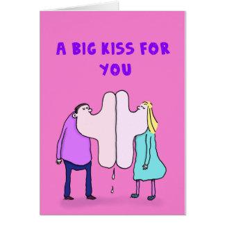 Ein großer Kuss für Sie Karte
