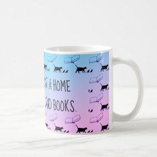 """""""Ein Haus ist nicht ein Zuhause ohne Katzen- und Kaffeetasse"""