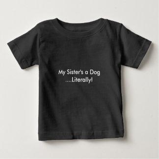 Ein Hund meiner Schwester Baby T-shirt