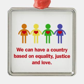 Ein Land basiert auf Gleichheit, Gerechtigkeit und Quadratisches Silberfarbenes Ornament