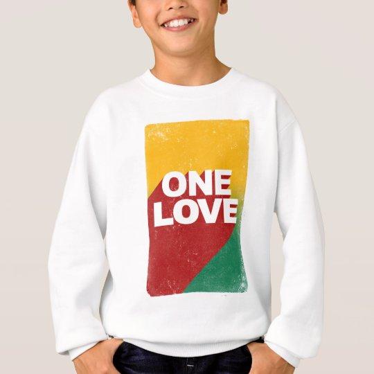 Ein Liebe-Plakat Sweatshirt