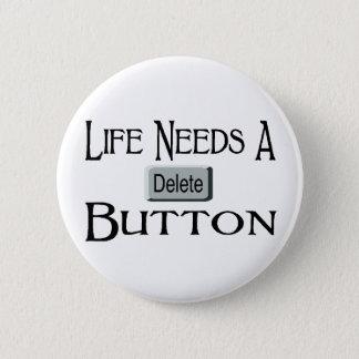 Ein Löschungs-Knopf Runder Button 5,1 Cm