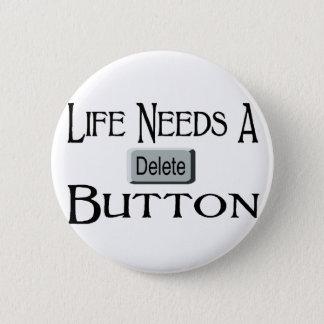 Ein Löschungs-Knopf Runder Button 5,7 Cm