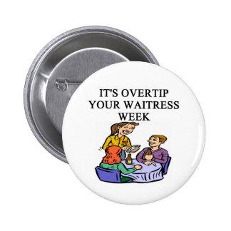 ein lustiger Kellnerinwitz Runder Button 5,7 Cm