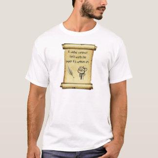 Ein mündlicher Vertrag ist nicht wert das Papier, T-Shirt