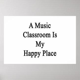 Ein Musik-Klassenzimmer ist mein glücklicher Platz Poster