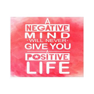 Ein negativer Verstand gibt nie Typo-Kunst-Zitat Leinwanddruck