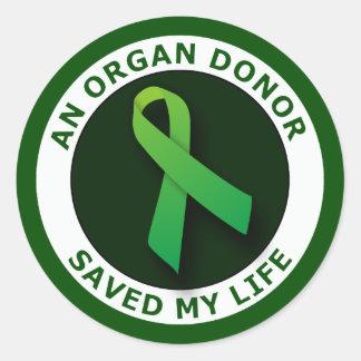 Ein Organ-Spender rettete mein Leben Runder Aufkleber