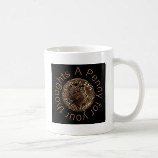 Ein Penny für Ihre Gedanken Kaffeetasse