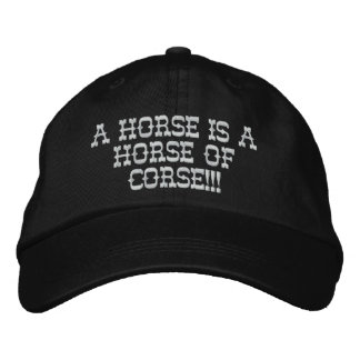 Ein Pferd ist ein Pferd von corse!!! Bestickte Kappe