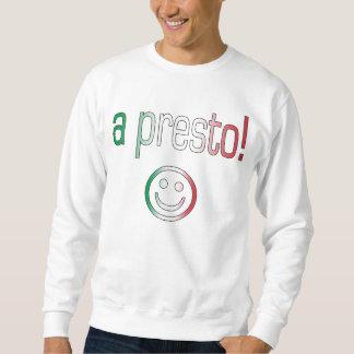 Ein Presto! Italien-Flaggen-Farben Sweatshirt