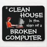 Ein sauberes Haus ist das Zeichen eines defekten C Mauspad