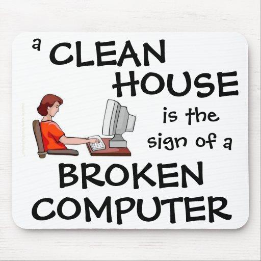 Ein sauberes Haus ist das Zeichen eines defekten C Mousepad