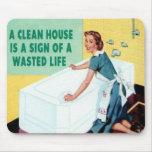 Ein sauberes Haus ist… Mousepads