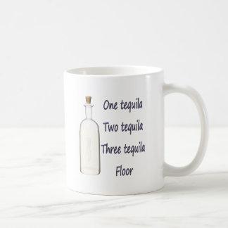 Ein Tequila zwei Tequila drei Tequila vier Kaffeetasse