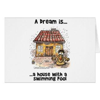 Ein Traum ist… Ein Haus mit Swimmingpool haben Karte