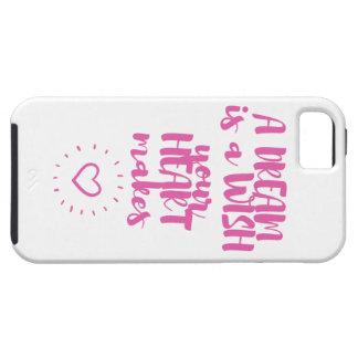 Ein Traum ist ein Wunsch, den Ihr Herz iPhone 5 Schutzhülle