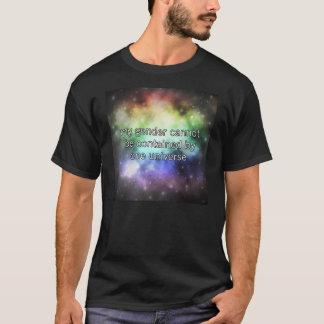 Ein Universum T-Shirt