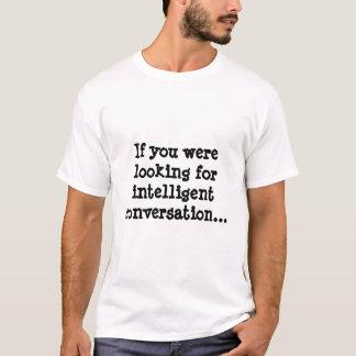 ein Verstand ist eine schreckliche zu vergeuden T-Shirt