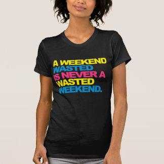 Ein Wochenende vergeudet Hemd