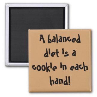 Eine ausgewogene Diät ist ein Plätzchen in jeder H Quadratischer Magnet