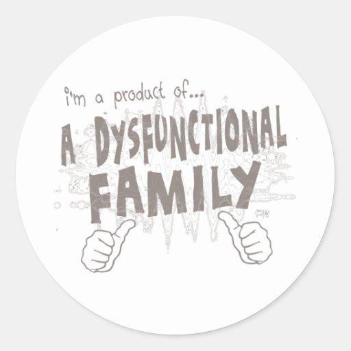 eine dysfunktionelle Familie Runde Aufkleber
