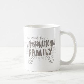 eine dysfunktionelle Familie Kaffeetasse