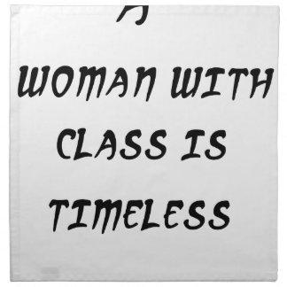 eine Frau mit Klasse ist zeitlos Stoffserviette