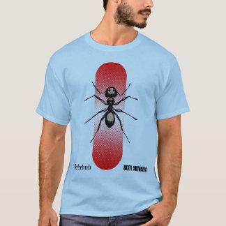 Eine große Ameise T-Shirt