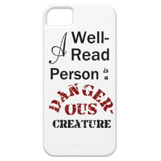 Eine Gut-Lesenperson ist ein gefährliches Geschöpf iPhone 5 Hülle