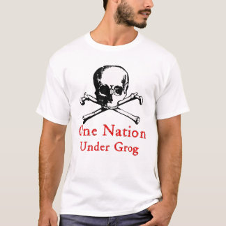 Eine Nation unter Grog-T - Shirt (weißes