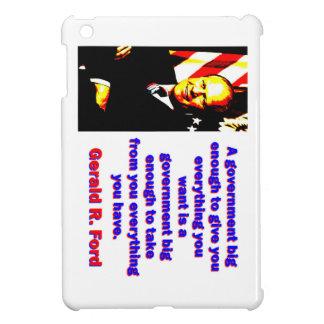 Eine Regierung großer genug - Gerald Ford iPad Mini Cover