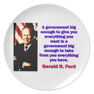 Eine Regierung großer genug - Gerald Ford Melaminteller