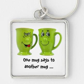 Eine Tasse sagt zu einer anderen Tassen… Krawatte Silberfarbener Quadratischer Schlüsselanhänger