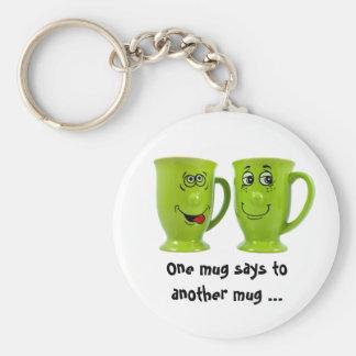 Eine Tasse sagt zu einer anderen Tassen… Krawatte Standard Runder Schlüsselanhänger