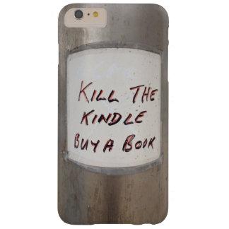 Eine Tötung der anzündenkauf der Buch iPhone 6/6S Barely There iPhone 6 Plus Hülle
