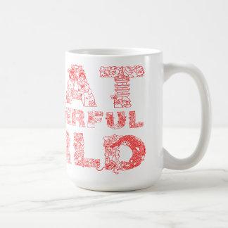 Eine was für wunderbare Welt Kaffeetasse