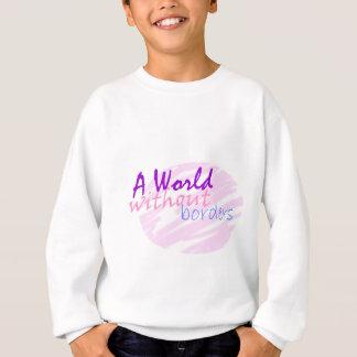 Eine Welt ohne Grenzen Sweatshirt