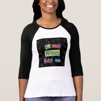 Eine wilde verrückte wunderbare Frau ist HIER T-Shirt