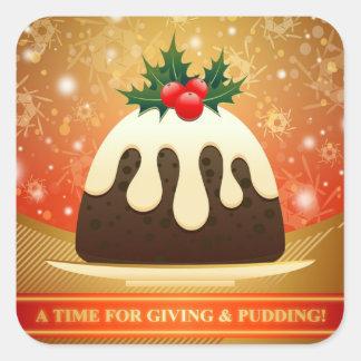 Eine Zeit für Gebenund Pudding-Weihnachtsaufkleber Quadratischer Aufkleber