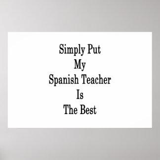 Einfach gesagt ist mein spanischer Lehrer das Poster