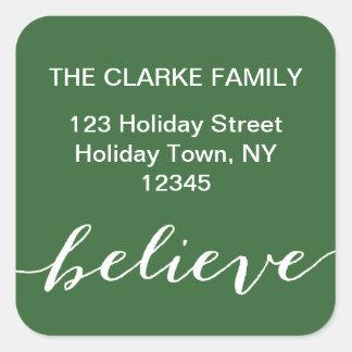 Einfach glauben Sie Feiertags-Adressen-Etikett | Quadratischer Aufkleber