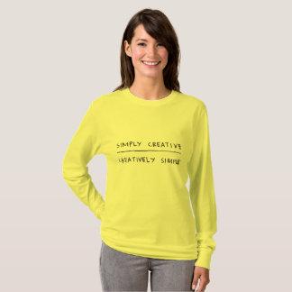 Einfach kreativ, kreativ einfach T-Shirt