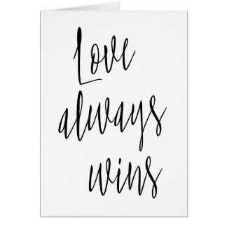 """Einfache und schöne """"Liebe gewinnt immer """" Grußkarte"""