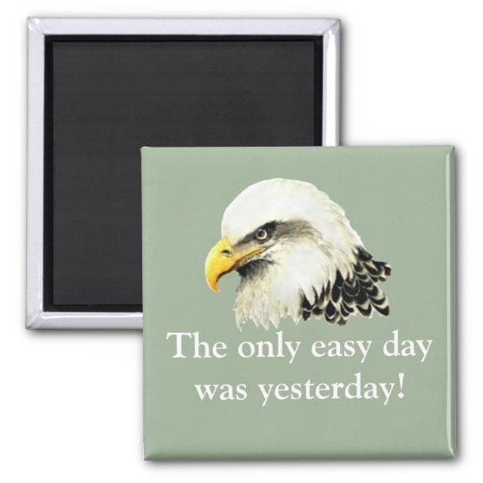 Einfacher Tag war gestern Quadratischer Magnet