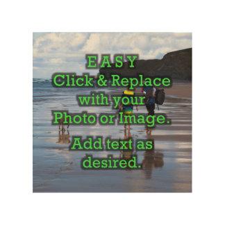 Einfaches Klicken u. ersetzt Foto, um Ihre Selbst Holzleinwand